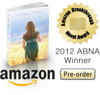 2012 Amazon Breakthrough Novel Award winning novel On Little Wings by Regina Sirois - 2012 ABNA Young Adult Winner